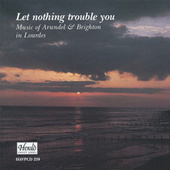 Let Nothing Trouble You de Arundel