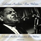 Coleman Hawkins Encounters Ben Webster (Remastered 2018) de Coleman Hawkins