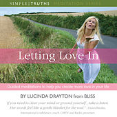 Letting Love In (unabridged) by Lucinda Drayton