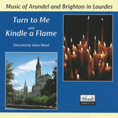 Turn to Me / Kindle a Flame by Anne Ward