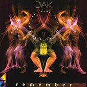 Remember by DAK