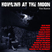 Howling at the Moon von Tim Barton