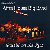 Puttin' On the Ritz by After Hours Big Band