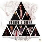 Prende & Quema by Freddo Lucky Bossi