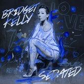 Sedated by Bridget Kelly