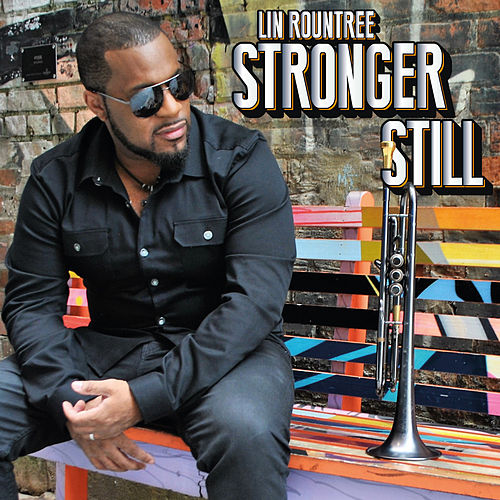 Stronger Still by Lin Rountree