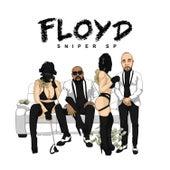 Floyd by Sniper SP