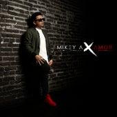 Por Amor de Mikey A