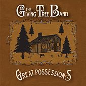 Great Possessions by The Giving Tree Band