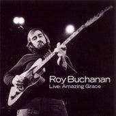 Live: Amazing Grace by Roy Buchanan