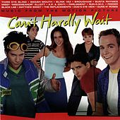 Can't Hardly Wait de Various Artists
