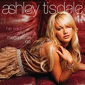 He Said She Said MegaRemix EP de Ashley Tisdale
