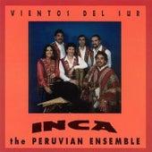 Vientos Del Sur by Inca The Peruvian Ensemble