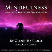 Mindfulness Meditation for Higher Consciousness (unabridged) by Russ Davey Glenn Harrold