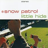 Little Hide by Snow Patrol