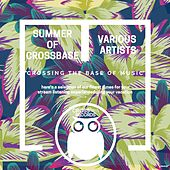 Summer of Crossbase - EP by Various Artists