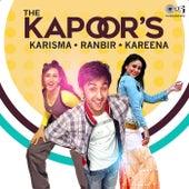 The Kapoor's: Ranbir, Kareena, Karisma by Various Artists