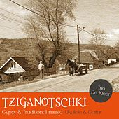 Tziganotschky by Various Artists