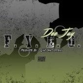 F.Y.E.O. by DJ