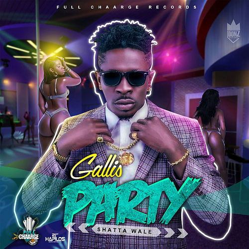 Gallis Party de Shatta Wale
