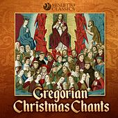 Gregorian Christmas Chants by Various Artists