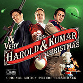A Very Harold & Kumar 3D Christmas: Original Motion Picture Soundtrack by Various Artists