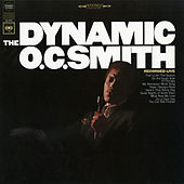 The Dynamic O.C. Smith - Recorded Live by O.C. Smith