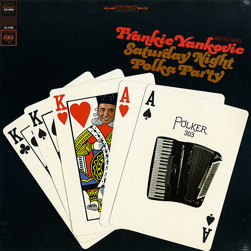 Saturday Night Polka Party by Frankie Yankovic