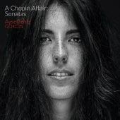 A Chopin Affair: Sonatas by Aysedeniz Gokcin