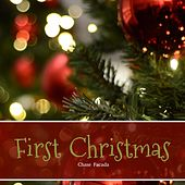 First Christmas by Chase Facada