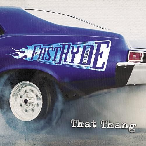 That Thang by Fast Ryde