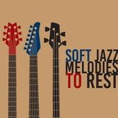 Soft Jazz Melodies to Rest by New York Jazz Lounge