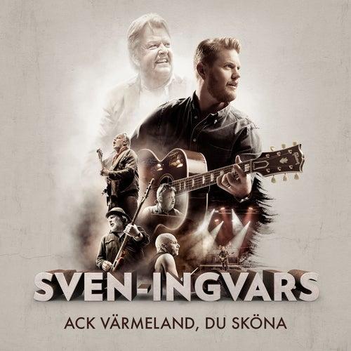 Ack Värmeland du sköna by Sven-Ingvars