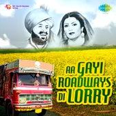 Aa Gayi Roadways Di Lorry by Ranjit Kaur