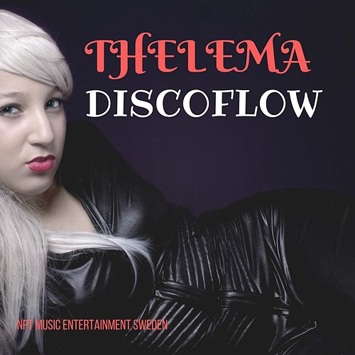 Thelema by Discoflow