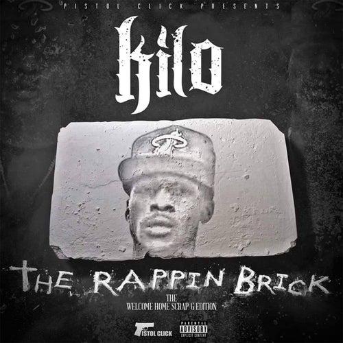 Tha Rapping Brick by Kilo