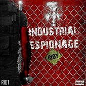 Industrial Espionage by Riot (2)