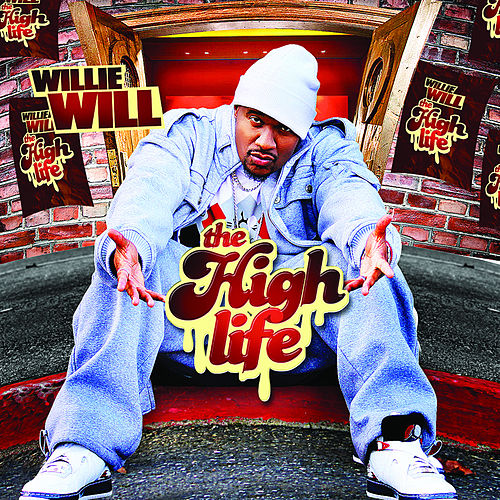 The High Life by Willie Will