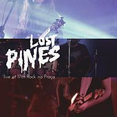Lost Pines live at 17th Rock na Praça by The Lost Pines