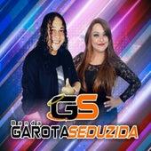 Banda Garota Seduzida by Banda Garota Seduzida