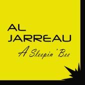 A Sleepin' Bee von Al Jarreau