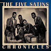 Chronicles, Vol. 3 by The Five Satins