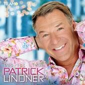 Das ist Liebe von Patrick Lindner