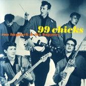 99 Chicks de Ron Haydock & the Boppers