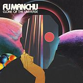 Clone of the Universe de Fu Manchu