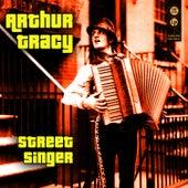 Street Singer by Arthur Tracy