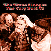 The Very Best Of by The Three Stooges