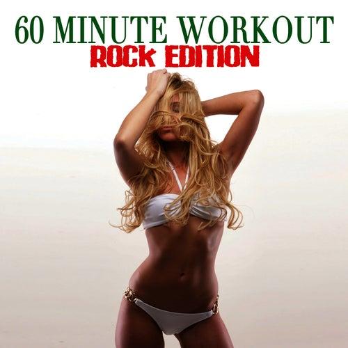 60 Minute Workout - Rock Edition by Workout Soundtracks
