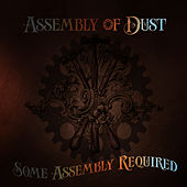 Some Assembly Required de Assembly Of Dust