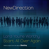 Lord You're Worthy / Start All Over Again de New Direction